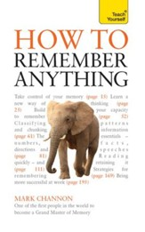 How to Remember Anything: Teach Yourself / Digital original - eBook