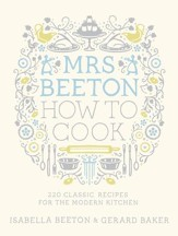 Mrs Beeton How to Cook / Digital original - eBook