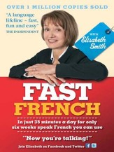 Fast French with Elisabeth Smith Ebook / Digital original - eBook