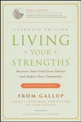 Living Your Strengths - Catholic Edition