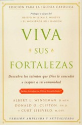 Viva Sus Fortalezas, edición católica  (Living Your Strengths, Catholic Edition)