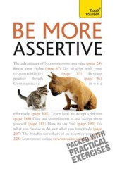 Be More Assertive: Teach Yourself / Digital original - eBook