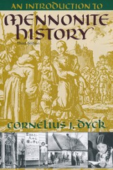 An Introduction to Mennonite History, Third Edition