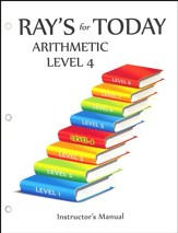 Ray's for Today Arithmetic Level 4 Instructor's Manual