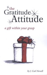 The Gratitude Attitude: A Gift Within Your Grasp