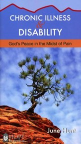 Chronic Illness and Disability: God's Peace in the Midst of Pain