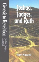 Joshua, Judges, Ruth: Genesis to Revelation: NIV Bible Study Series