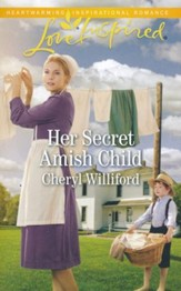 Her Secret Amish Child
