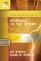 Worship in the Storm: Navigating Life's Adversities - eBook