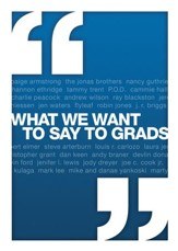 What We Want to Say to Grads - eBook