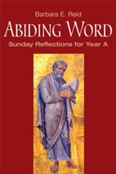 Abiding Word: Sunday Reflections for Year A - eBook