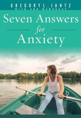 Seven Answers for Anxiety   - Slightly Imperfect