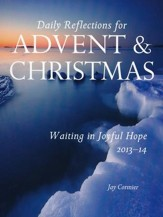 Waiting in Joyful Hope 2013-14: Daily Reflections for Advent and Christmas 2013-2014 - eBook
