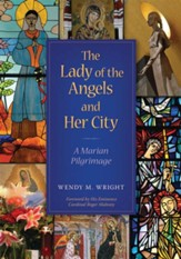 The Lady of Angels and Her City - eBook