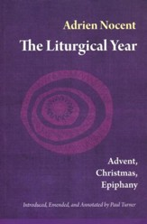 The Liturgical Year: Advent, Christmas, Epiphany (vol. 1) - eBook