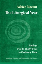The Liturgical Year: Sundays Two to Thirty-Four in Ordinary Time (vol. 3) - eBook