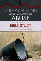 Hope for the Heart: Understanding Verbal & Emotional Abuse Bible Study