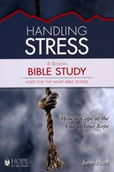 Hope for the Heart #3: Handling Stress Bible Study