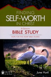 Hope for the Heart: Finding Self-Worth in Christ Bible Study