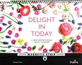2018 Family Wall Planner, Delight In Today