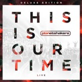 This Is Our Time, CD-DVD Combo
