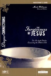 The Forgiveness Of Jesus Participant Guide