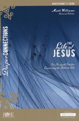 The Life of Jesus: Participant Guide - PDF Download [Download]