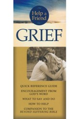 Grief pamphlet: Quick Reference Guide: Steps in the Grieving Process, What to Say and Do, How to Help