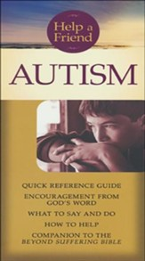 Autism pamphlet: Quick Reference Guide: What to Say and Do, How to Help
