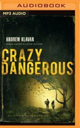 Crazy Dangerous - unabridged audio book on MP3-CD
