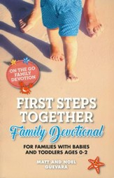 On the Go Family Devotions: First Steps Together Family Devotional For Families with Babies and Toddlers - Ages 0-2 - PDF Download [Download]