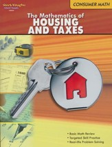Consumer Math: The Mathematics of  Housing and Taxes