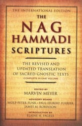 The Nag Hammadi Scriptures: The Revised and Updated Translation of Sacred Gnostic Texts