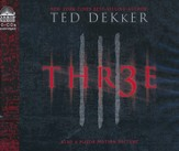 Thr3e - Unabridged Audiobook on CD