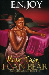 More than I Can Bear, Always Divas Series Book Two