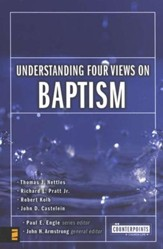 Understanding Four Views on Baptism