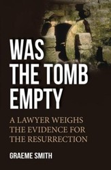 Was the Tomb Empty?: A lawyer weighs the evidence for the resurrection - eBook