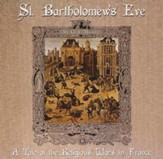 St. Bartholomew's Eve: French Religious War, MP3 CD