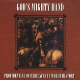 God's Mighty Hand;   Providential Occurences in World History MP3 CD