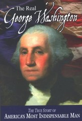The Real George Washington: The True Story of America's Greatest Diplomat