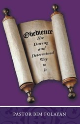 OBEDIENCE, The Daring and Determined Way to it - eBook