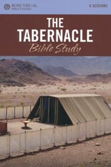 The Tabernacle - Rose Visual Bible Study