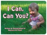 I Can, Can You? Hardcover