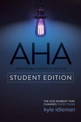 AHA Student Edition: The God Moment That Changes Everything - eBook