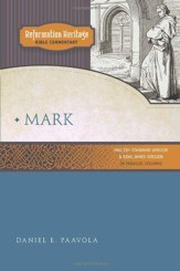 Mark: Reformation Heritage Bible Commentary