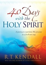 Forty Days With the Holy Spirit: A Journey to Experience His Presence in a Fresh New Way - eBook