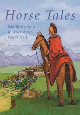Horse Tales: Saddle up for a Journey Down God's Trail