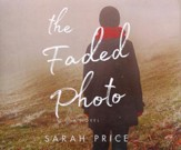 The Faded Photo - unabridged audio book on CD