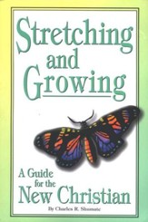 Stretching and Growing: A Guide for the New Christian