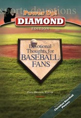 Power Up! Diamond Edition: Devotional Thoughts for Baseball Fans - eBook